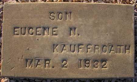 KAUFFROATH, EUGENE N. - Maricopa County, Arizona   EUGENE N. KAUFFROATH - Arizona Gravestone Photos