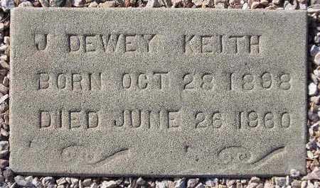 KEITH, J. DEWEY - Maricopa County, Arizona | J. DEWEY KEITH - Arizona Gravestone Photos