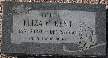 KENT, ELIZA M. - Maricopa County, Arizona   ELIZA M. KENT - Arizona Gravestone Photos