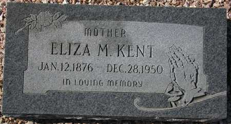 KENT, ELIZA M. - Maricopa County, Arizona | ELIZA M. KENT - Arizona Gravestone Photos