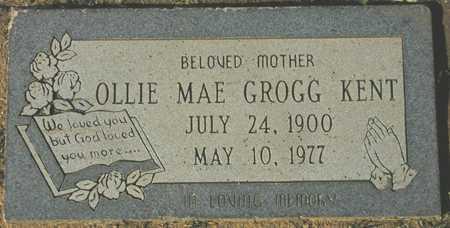 KENT, OLLIE MAE GROGG - Maricopa County, Arizona | OLLIE MAE GROGG KENT - Arizona Gravestone Photos