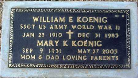 KOENIG, WILLIAM E. - Maricopa County, Arizona | WILLIAM E. KOENIG - Arizona Gravestone Photos