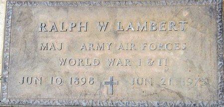 LAMBERT, RALPH W. - Maricopa County, Arizona   RALPH W. LAMBERT - Arizona Gravestone Photos