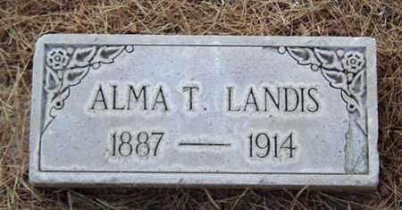 LANDIS, ALMA T. - Maricopa County, Arizona | ALMA T. LANDIS - Arizona Gravestone Photos