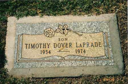 LAPRADE, TIMOTHY DOVER - Maricopa County, Arizona | TIMOTHY DOVER LAPRADE - Arizona Gravestone Photos