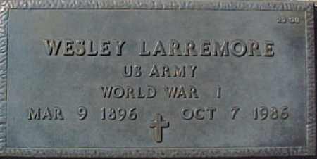 LARREMORE, WESLEY - Maricopa County, Arizona | WESLEY LARREMORE - Arizona Gravestone Photos