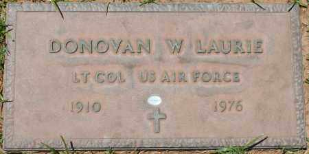 LAURIE, DONOVAN W. - Maricopa County, Arizona | DONOVAN W. LAURIE - Arizona Gravestone Photos
