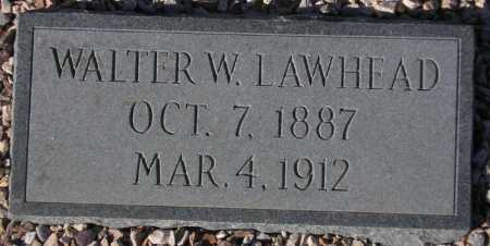 LAWHEAD, WALTER W. - Maricopa County, Arizona | WALTER W. LAWHEAD - Arizona Gravestone Photos