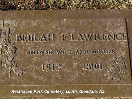 LAWRENCE, BEULAH FRANCIS - Maricopa County, Arizona | BEULAH FRANCIS LAWRENCE - Arizona Gravestone Photos