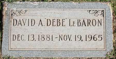 """LEBARON, DAVID A """"DEBE"""" - Maricopa County, Arizona   DAVID A """"DEBE"""" LEBARON - Arizona Gravestone Photos"""