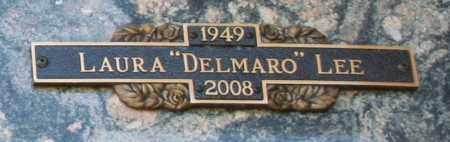 DELMARO LEE, LAURA - Maricopa County, Arizona | LAURA DELMARO LEE - Arizona Gravestone Photos