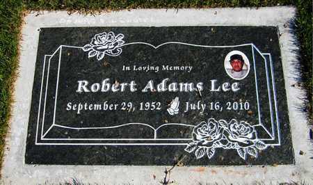 LEE, ROBERT ADAMS - Maricopa County, Arizona   ROBERT ADAMS LEE - Arizona Gravestone Photos