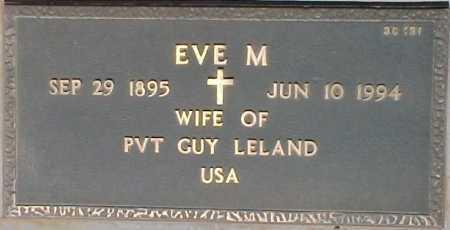 LELAND, EVE M. - Maricopa County, Arizona | EVE M. LELAND - Arizona Gravestone Photos