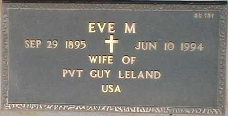 LELAND, EVE M. - Maricopa County, Arizona | EVE M. LELAND - Arizona Gravestone Photos