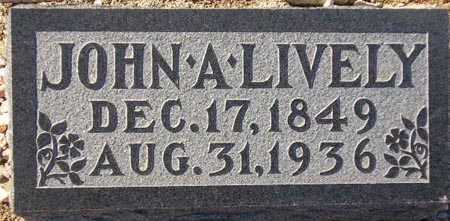 LIVELY, JOHN A. - Maricopa County, Arizona | JOHN A. LIVELY - Arizona Gravestone Photos