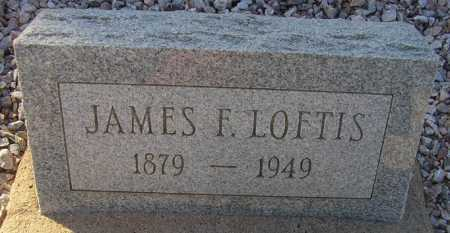 LOFTIS, JAMES F. - Maricopa County, Arizona | JAMES F. LOFTIS - Arizona Gravestone Photos