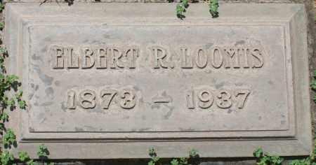 LOOMIS, ELBERT R. - Maricopa County, Arizona   ELBERT R. LOOMIS - Arizona Gravestone Photos
