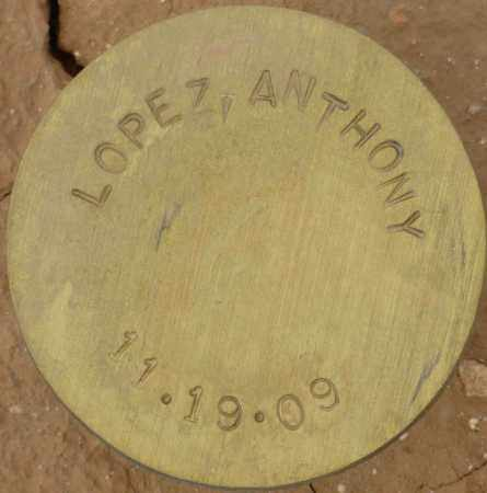 LOPEZ, ANTHONY - Maricopa County, Arizona | ANTHONY LOPEZ - Arizona Gravestone Photos