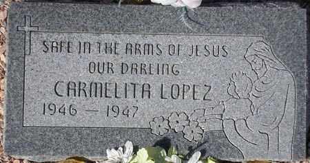 LOPEZ, CARMELITA - Maricopa County, Arizona | CARMELITA LOPEZ - Arizona Gravestone Photos