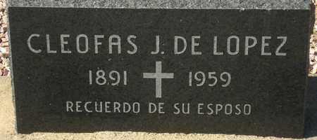 LOPEZ, CLEOFAS J. DE - Maricopa County, Arizona | CLEOFAS J. DE LOPEZ - Arizona Gravestone Photos