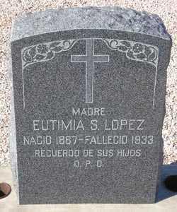 LOPEZ, EUTIMIA S. - Maricopa County, Arizona | EUTIMIA S. LOPEZ - Arizona Gravestone Photos