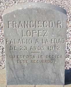LOPEZ, FRANCISCO R. - Maricopa County, Arizona | FRANCISCO R. LOPEZ - Arizona Gravestone Photos