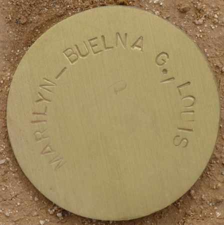 LOUIS, MARILYN-BUELNA G. - Maricopa County, Arizona   MARILYN-BUELNA G. LOUIS - Arizona Gravestone Photos