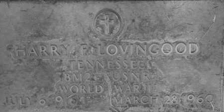 LOVINGOOD, HARRY FRANCIS - Maricopa County, Arizona | HARRY FRANCIS LOVINGOOD - Arizona Gravestone Photos