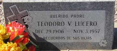 LUCERO, TEODORO V. - Maricopa County, Arizona | TEODORO V. LUCERO - Arizona Gravestone Photos