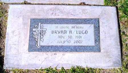 LUGO, BRYAN A. - Maricopa County, Arizona | BRYAN A. LUGO - Arizona Gravestone Photos