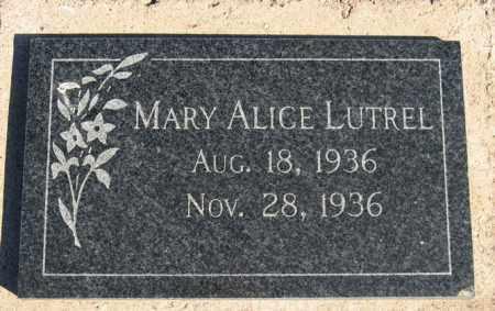 LUTREL, MARY ALICE - Maricopa County, Arizona   MARY ALICE LUTREL - Arizona Gravestone Photos