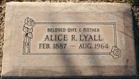 LYALL, ALICE R - Maricopa County, Arizona | ALICE R LYALL - Arizona Gravestone Photos