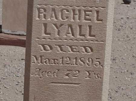 LYALL, RACHEL - Maricopa County, Arizona | RACHEL LYALL - Arizona Gravestone Photos