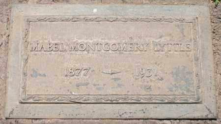 MONTGOMERY LYTTLE, MABEL - Maricopa County, Arizona | MABEL MONTGOMERY LYTTLE - Arizona Gravestone Photos