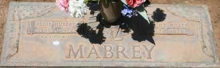 MABREY, OLLIE HUBERT - Maricopa County, Arizona | OLLIE HUBERT MABREY - Arizona Gravestone Photos