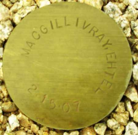 MACGILLIVRAY, EHTEL - Maricopa County, Arizona | EHTEL MACGILLIVRAY - Arizona Gravestone Photos