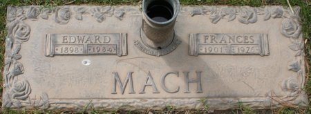 MACH, FRANCES - Maricopa County, Arizona | FRANCES MACH - Arizona Gravestone Photos