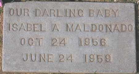 MALDONADO, ISABEL A. - Maricopa County, Arizona | ISABEL A. MALDONADO - Arizona Gravestone Photos