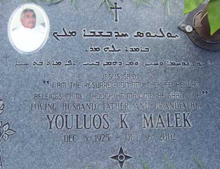 MALEK, YOULUOS K. - Maricopa County, Arizona | YOULUOS K. MALEK - Arizona Gravestone Photos
