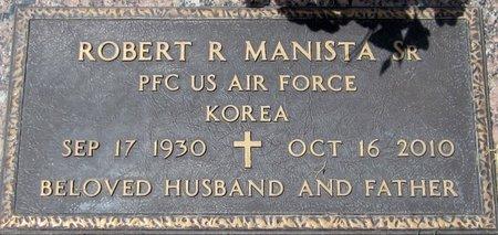 MANISTA, SR., ROBERT R. - Maricopa County, Arizona   ROBERT R. MANISTA, SR. - Arizona Gravestone Photos