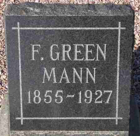 MANN, F. GREEN - Maricopa County, Arizona | F. GREEN MANN - Arizona Gravestone Photos