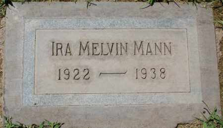 MANN, IRA MELVIN - Maricopa County, Arizona | IRA MELVIN MANN - Arizona Gravestone Photos