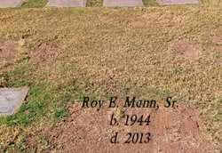 MANN, ROY E., SR. - Maricopa County, Arizona | ROY E., SR. MANN - Arizona Gravestone Photos