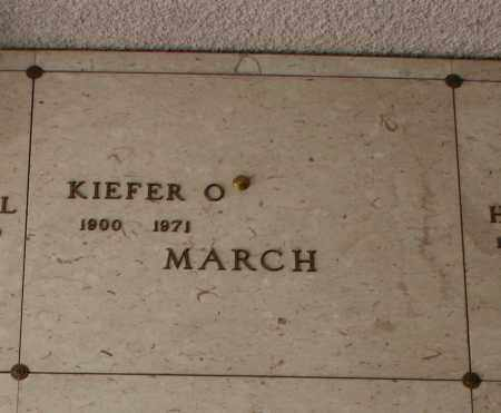 MARCH, KIEFER O. - Maricopa County, Arizona | KIEFER O. MARCH - Arizona Gravestone Photos