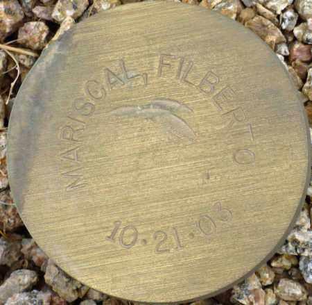 MARISCAL, FILBERTO - Maricopa County, Arizona | FILBERTO MARISCAL - Arizona Gravestone Photos