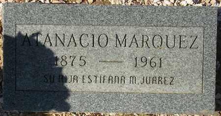 MARQUEZ, ATANACIO - Maricopa County, Arizona | ATANACIO MARQUEZ - Arizona Gravestone Photos