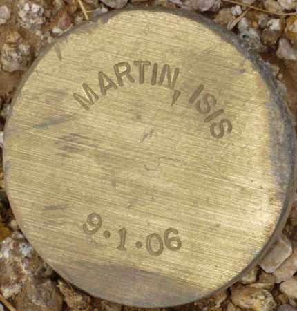 MARTIN, ISIS - Maricopa County, Arizona | ISIS MARTIN - Arizona Gravestone Photos