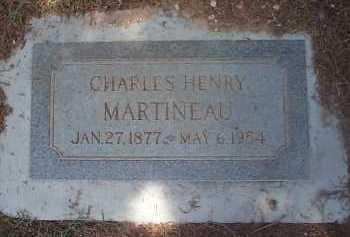 MARTINEAU, CHARLES HENRY - Maricopa County, Arizona | CHARLES HENRY MARTINEAU - Arizona Gravestone Photos
