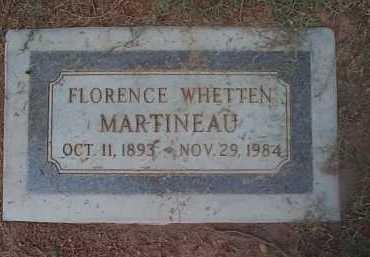 WHETTEN MARTINEAU, FLORENCE - Maricopa County, Arizona   FLORENCE WHETTEN MARTINEAU - Arizona Gravestone Photos