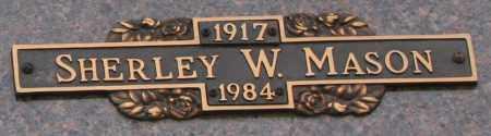 MASON, SHERLEY W - Maricopa County, Arizona | SHERLEY W MASON - Arizona Gravestone Photos